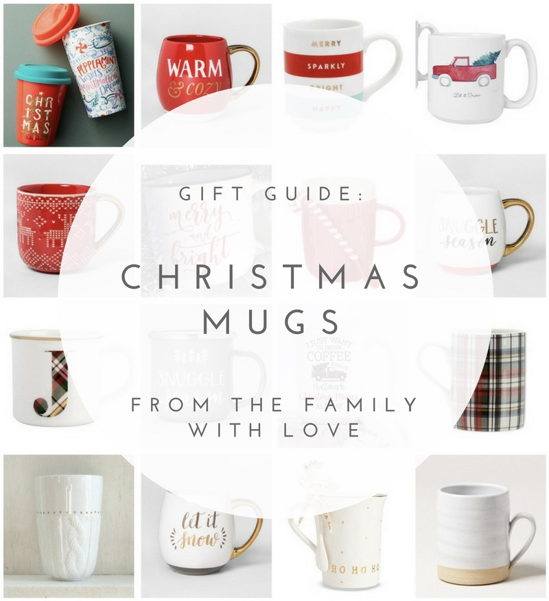 Christmas Mugs - Holiday Christmas Gift Guide - From the Family With Love
